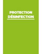 Protection médicale et désinfection