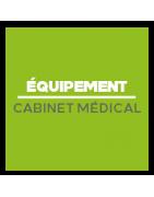 Équipement et fournitures pour Cabinet Médical